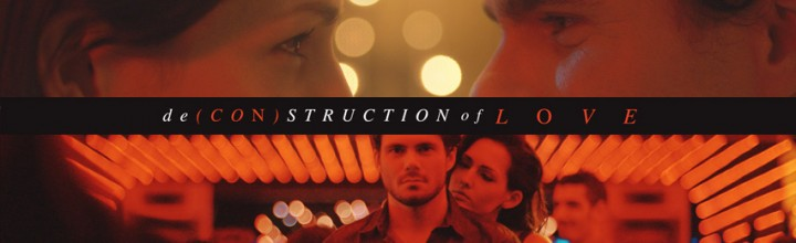 Deconstruction of Love short films